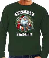 Foute kerstsweater carnavalskleding dont fuck with santa groen voor heren