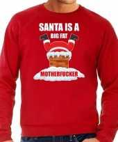 Grote maten foute kersttrui carnavalskleding santa is a big fat motherfucker rood voor heren